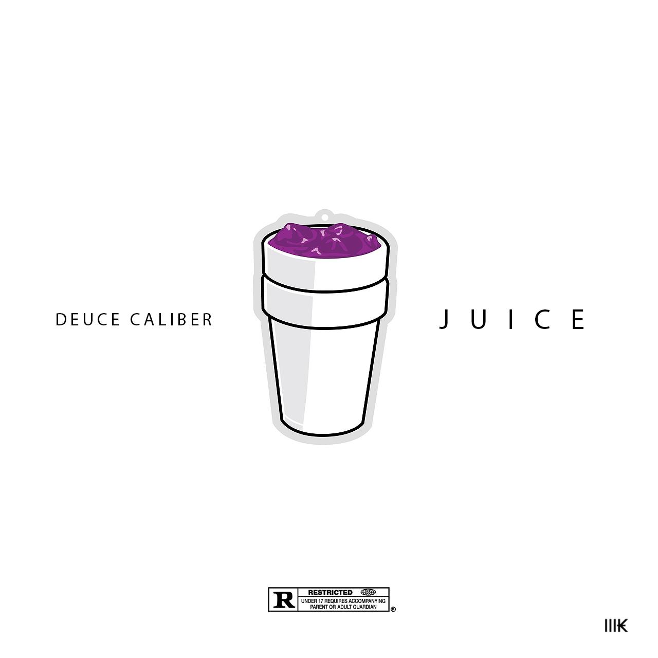 New Music: Deuce Caliber – Juice