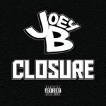 "EP: Joey B – Closure"""