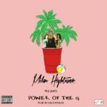 New Music: Milan Hightower – Power of the G