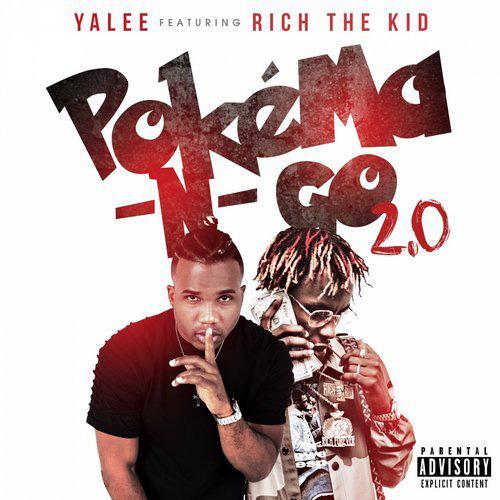 New Music: Yalee ft. Rich The Kid – Pokema -N- Go 2.0