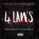 "New Music: Roman Marciano – ""4 Laws"""