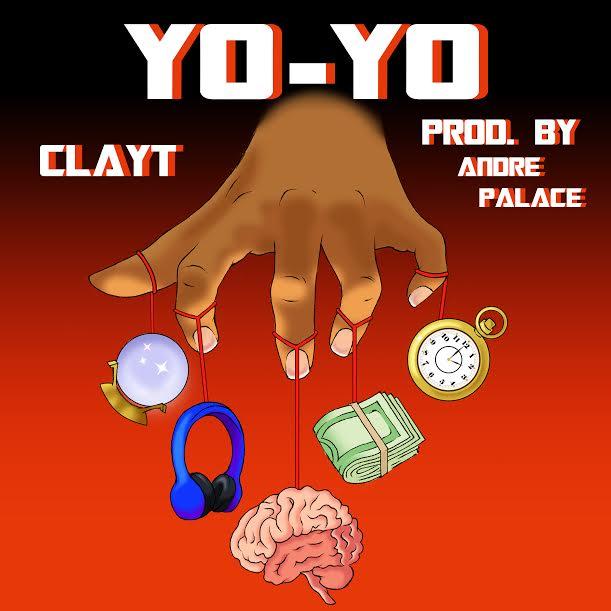 """New Music: Clayt – """"YO-YO"""""""