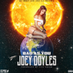 New Music: Joey Doyles – Bad As You