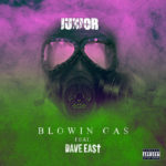 New Music: Junior ft. Dave East – Blowin Gas
