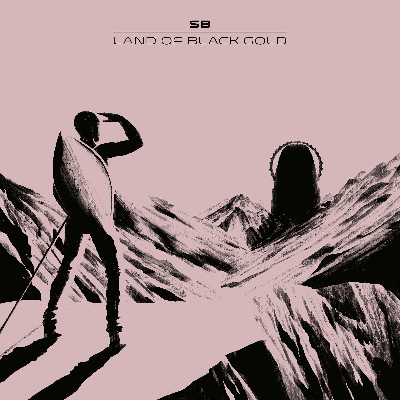 "New Music: SB – ""Land Of Black Gold"""
