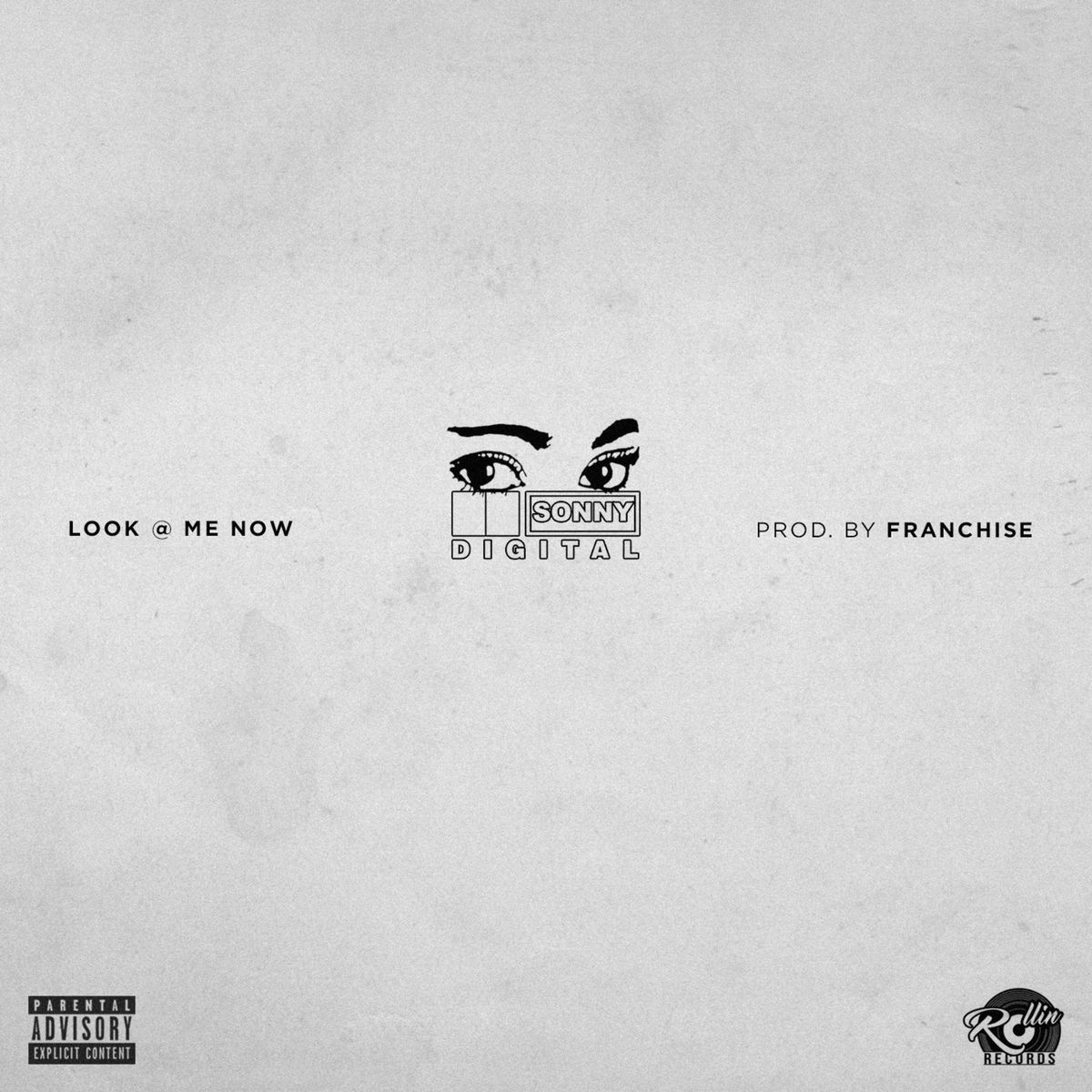 """New Music: Sonny Digital – """"Look At Me Now"""""""