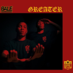 New Music: Bale – Greater