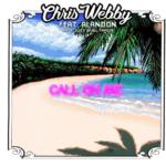 New Music: Chris Webby ft. Alandon – Call On Me