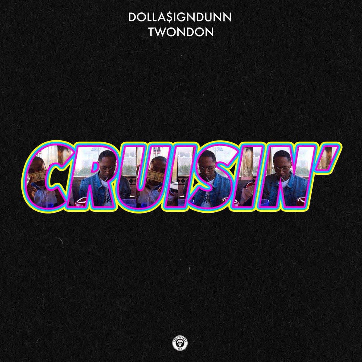 """New Music: Dolla$ignDunn – """"Cruisin"""" (Feat. TwonDon)"""