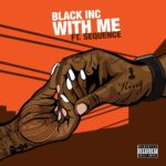 New Music: Black Inc – With Me