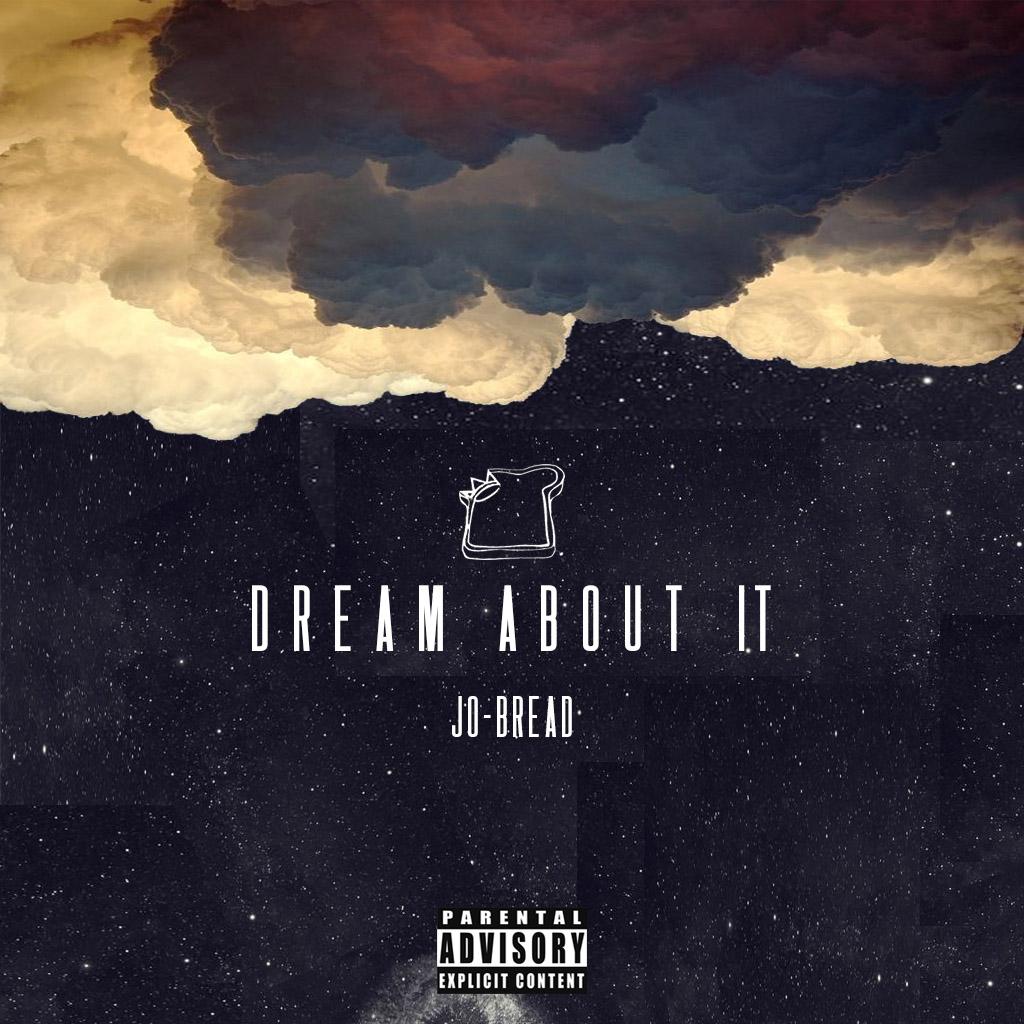 New Music: Jo-Bread – Dream About It