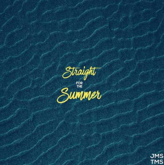 New Music: JMS TMS – Straight For The Summer
