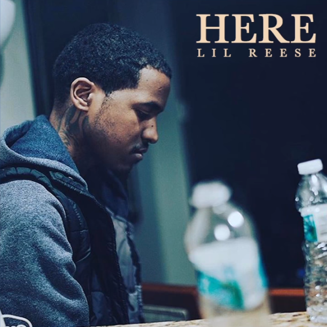 """New Music: Lil Reese – """"Here"""""""