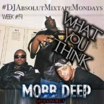 "New Music: Mobb Deep – ""What You Think"""
