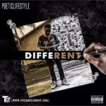 "New Music: Poeticlifestyle – ""Different"""