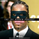 The Joe Budden Podcast – Episode #121