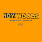 "New Music: Roy Woods – ""Whole Lot (Remix)"""