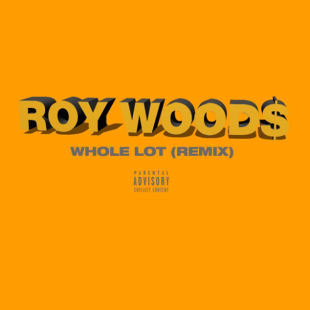 "New Music: Roy Woods – ""Whole Lot (Remix)"""
