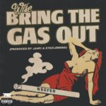 "New Music: Wise – ""Bring The Gas Out"""