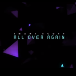Video: Imani Scott – All Over Again