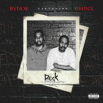 "New Music: Bynoe – ""Rock"" (Feat. Chinx)"