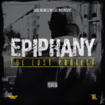 "New Album: Justo The MC & The Lost Info – ""Epiphany: The Lost Project"""