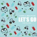 "New Music: J. Lately – ""Let's Go"" (Feat. Rexx Life Raj)"