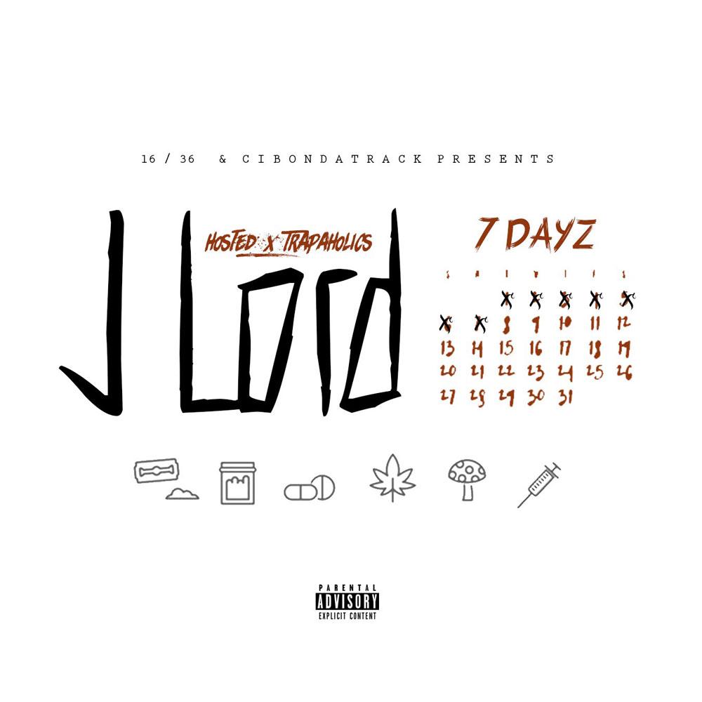 """New Mixtape: J Lord – """"7 Dayz"""""""