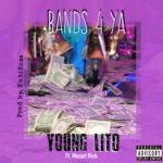 """New Music: Young Lito – """"Bands 4 Ya"""" (Feat. Mozart Rick) [Prod. Rubirosa]"""