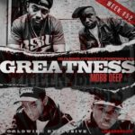 "New Music: Mobb Deep – ""Greatness"""