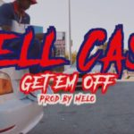 "New Video: Rell Cash – ""Get Em Off"""