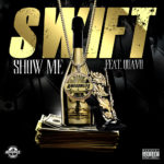New Music: Swift ft. Quavo – Show Me