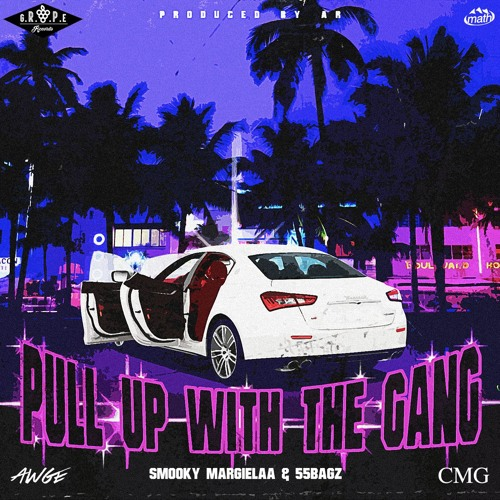 """New Music: Smooky Margielaa – """"Pull Up With The Gang"""" (Ft. 55 Bagz)"""