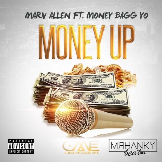 New Music: Marv Allen ft. Money Bagg Yo – Money Up