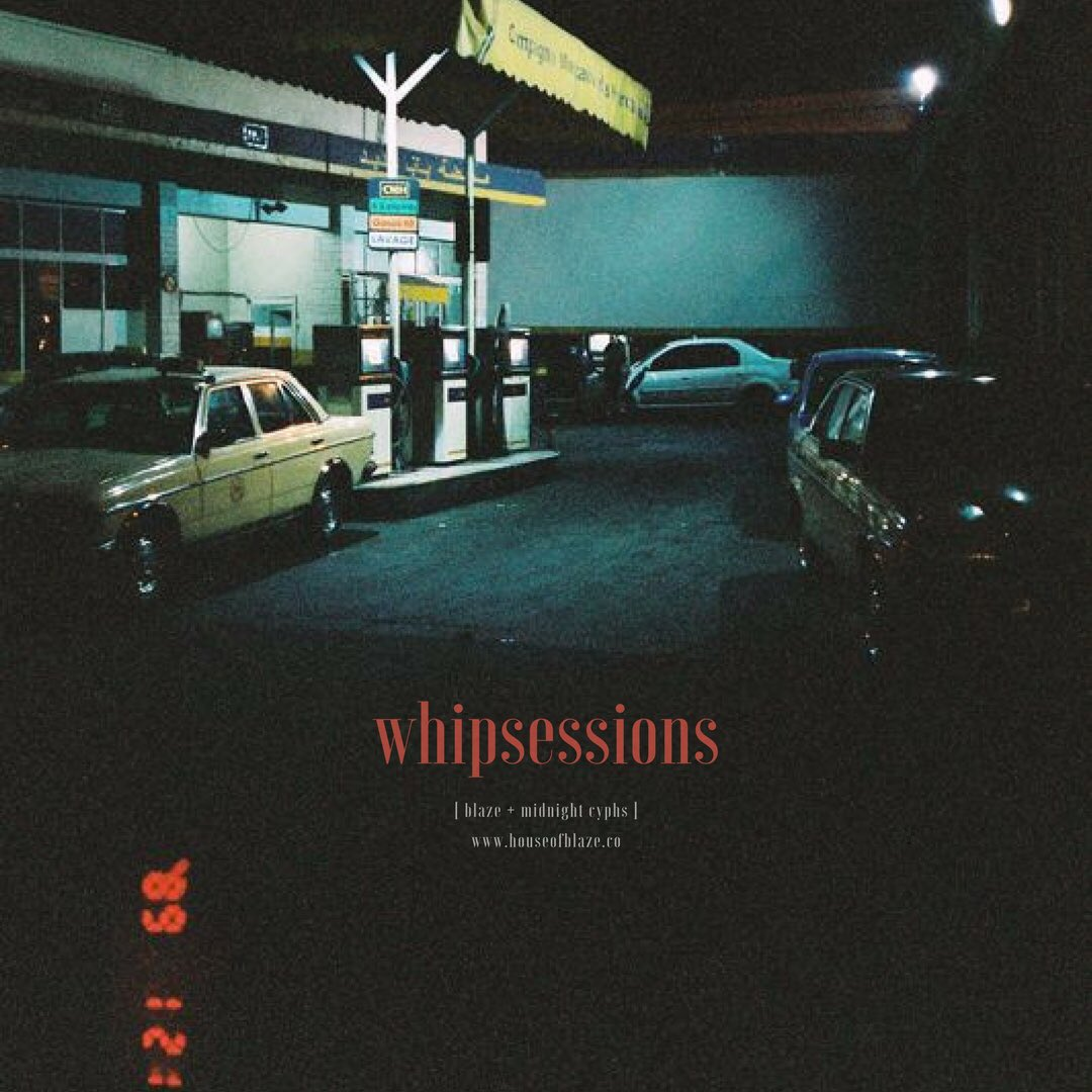 "New Playlist: ""#WhipSessions Vol. 14"" [Yan Blaze x Midnight Cyphs]"