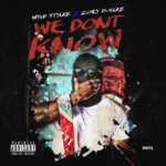 "New Music: Wyld Stylaz – ""We Don't Know"" (Feat. Zoey Dollaz)"