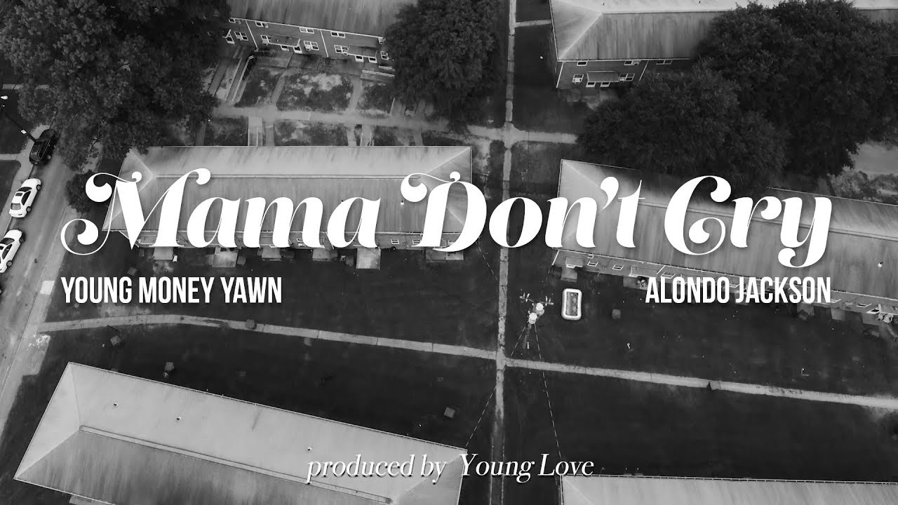"New Video: Young Money Yawn – ""Momma Don't Cry"" (Feat. Alondo Jackson)"