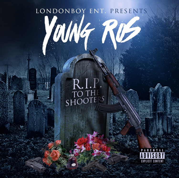 """New Music: Young Ros – """"RIP To The Shooters"""""""