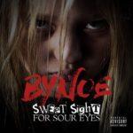 """New Music: BYNOE – """"Sweet Sight For Sour Eyes"""" [Mixtape]"""