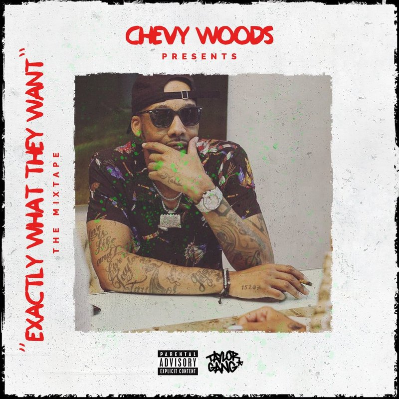 "New Mixtape: Chevy Woods – ""Exactly What They Want"""