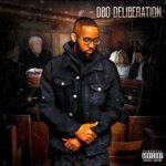 """New Mixtape: Dbo – """"Deliberation"""""""