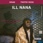 """New Music: D.R.A.M. – """"Ill Nana"""" (Ft. Trippie Redd)"""