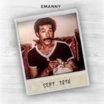 """New Music: Emanny – """"Sept. 18th"""" [EP]"""