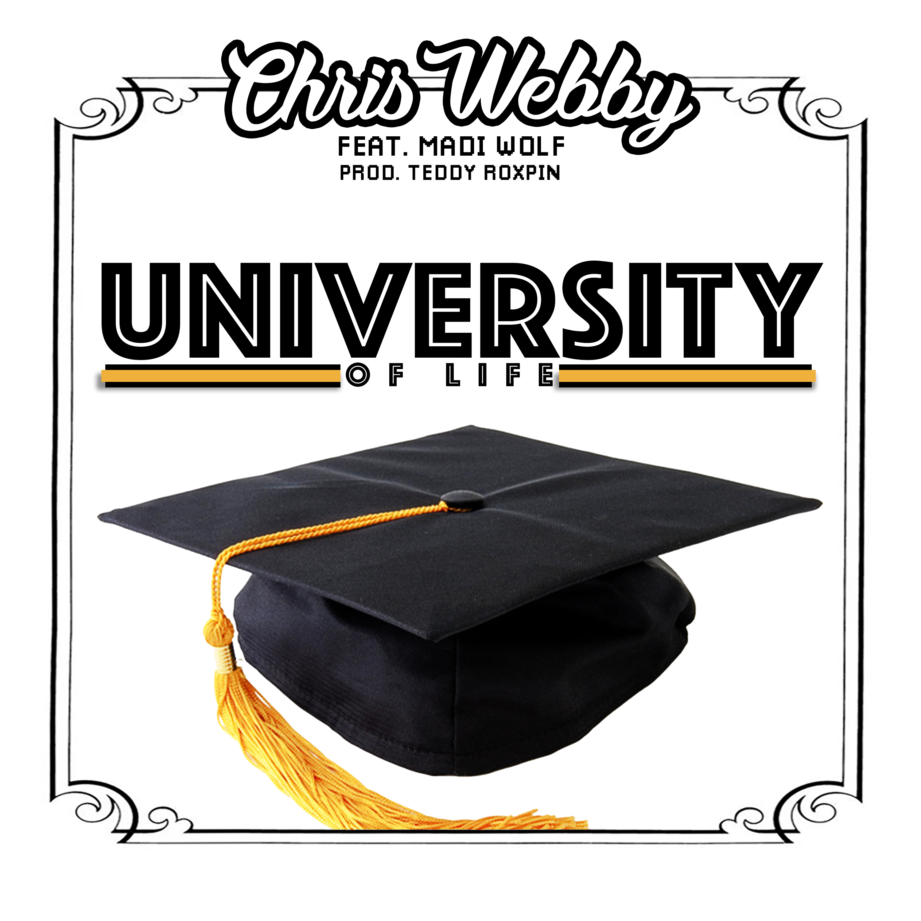 "New Music: Chris Webby – ""University of Life"" (Feat. Madi Wolf)"