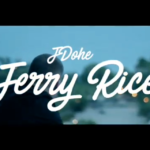 "New Video: J. Dohe – ""Jerry Rice"""