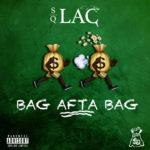 "New Music: SQ Lac – ""Bag Afta Bag"""