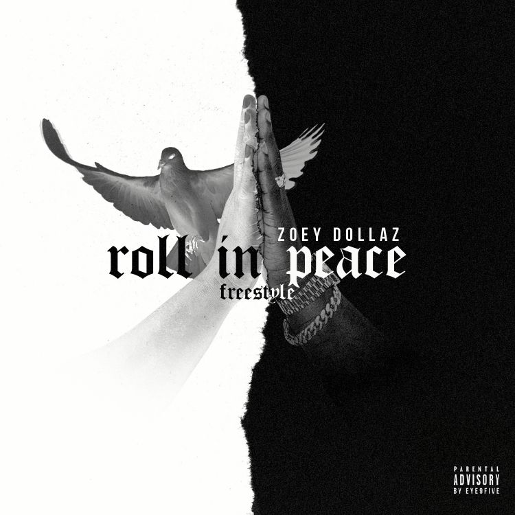 "New Music: Zoey Dollaz – ""Roll In Peace (Freestyle)"""