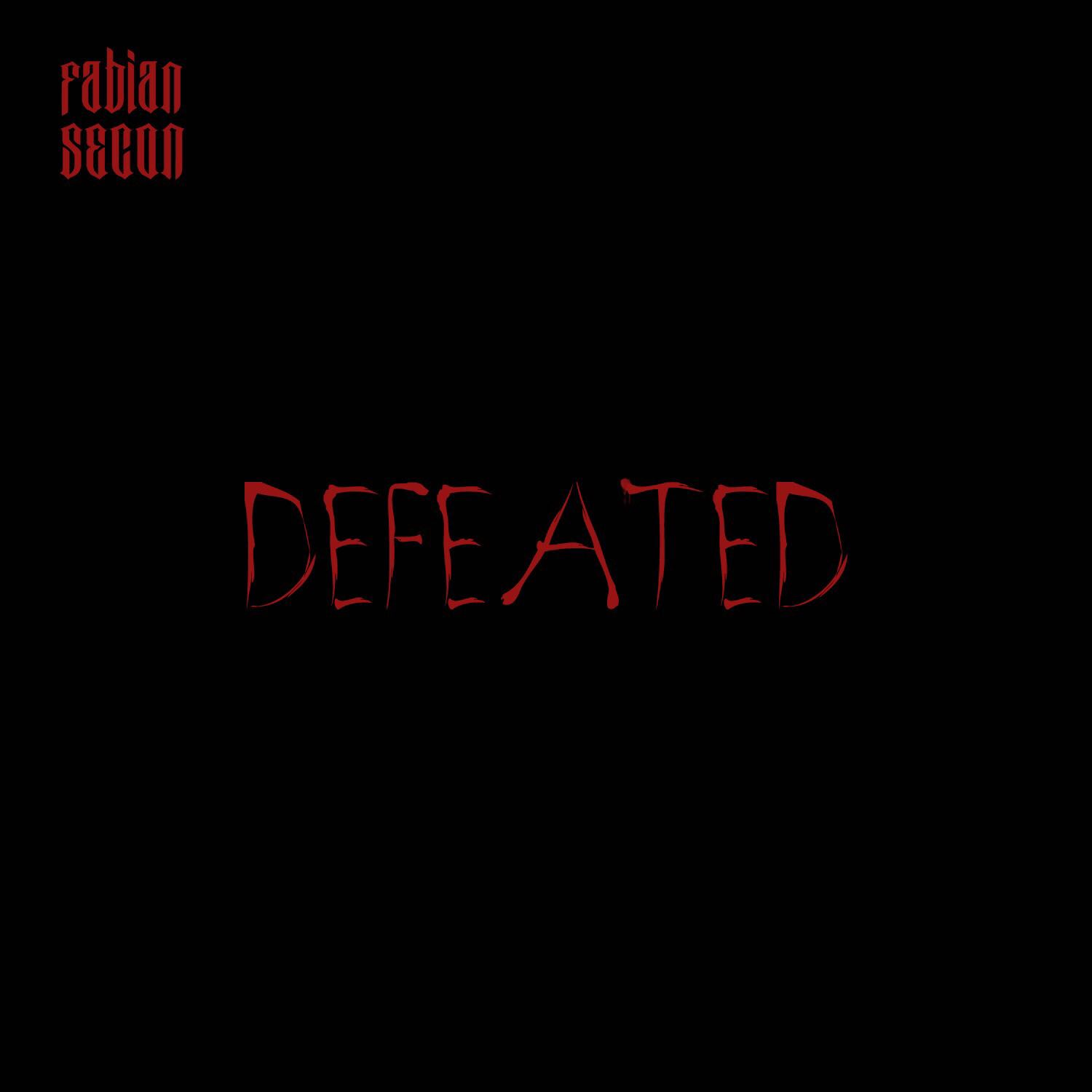 """New Music: Fabian Secon – """"Defeated"""""""