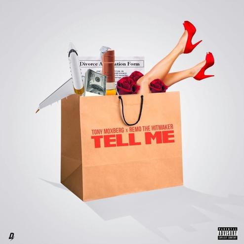 New Music: Tony Moxberg ft. Remo The Hitmaker – Tell Me