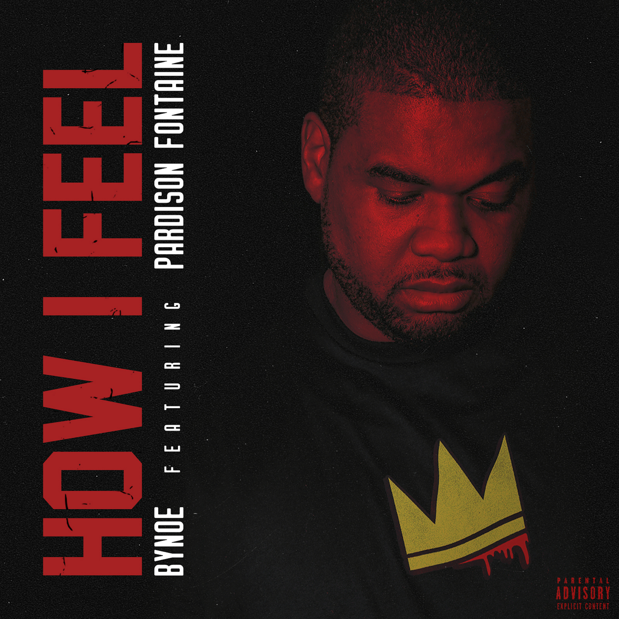 "New Music: Bynoe ft. Pardison Fontaine –  ""How I Feel"""